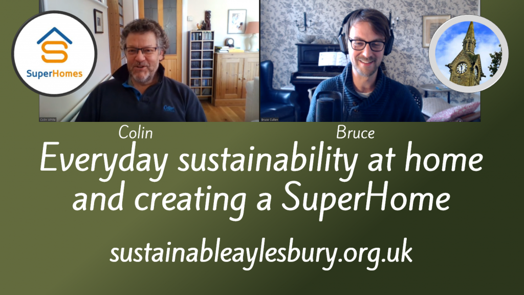 Everyday sustainability at home and creating a SuperHome